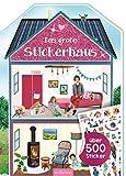 Das große Stickerhaus: Über 500 Sticker | Stickerheft zum Einrichten und Dekorieren ab 4 Jahren - mit Formstanzung