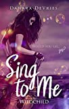 Sing to me: Wildchild (Rockstar Young Adult Liebesroman)