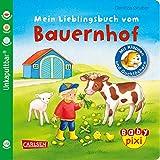 Baby Pixi (unkaputtbar) 69: Mein Lieblingsbuch vom Bauernhof: mit Klappen und Gucklöchern (69)