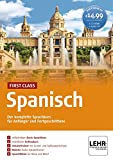 First Class Spanisch: Der komplette Sprachkurs für Anfänger und Fortgeschrittene / Paket: 4 CD-ROMs + Audio-CD