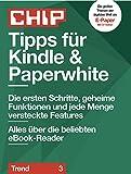 Tipps für Kindle & Paperwhite: Alles über die beliebten eBook-Reader (CHIP Guide: Trend 3)