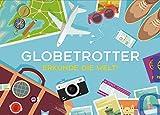 Globetrotter. Reisespiel: Erkunde die Welt