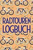 Radtouren Logbuch: Fahrrad Tourenbuch für Radwege und Radtouren mit vorgedruckten Seiten zum Ausfüllen - Platz für 50 Fahrradtouren