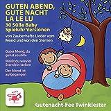 Guten Abend, gute Nacht, La Le Lu (30 Süße Baby Spieluhr Versionen von Zauberhafte Lieder vom Mond und von den Sternen)