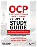 OCP Oracle Certified Professional Java SE 11 Developer Complete Study Guide: Exam 1Z0-815, Exam 1Z0-816, and Exam 1Z0-817 (English Edition)