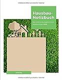Hausbau-Notizbuch: Das moderne Bautagebuch zum Selbsteintragen (V05)