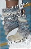 Wintersocken – 2 Varianten: Häkelanleitung