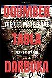DOUMBEK TABLA DARBUKA: THE ULTIMATE GUIDE