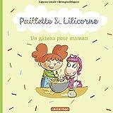 Paillette et Lilicorne (Tome 7)  - Un gâteau pour maman (French Edition)
