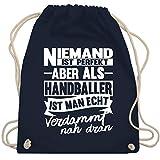 Shirtracer Handball - Niemand ist perfekt aber als Handballer ist man echt verdammt nah dran - Unisize - Navy Blau - turnbeutel handball wm 2019 - WM110 - Turnbeutel und Stoffbeutel aus Baumwolle