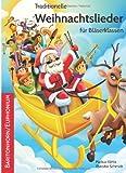 Traditionelle Weihnachtslieder für Bläserklassen: Baritonhorn/Euphonium