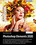 Photoshop Elements 2020: Das umfangreiche Praxisbuch: leicht verständlich und komplett in Farbe!