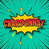 Chardonnay: Draw Your Own Comic Super Hero Adventures with this Personalized Vintage Theme Birthday Gift Pop Art Blank Comic Storyboard Book for Chardonnay | 150 pages with variety of templates
