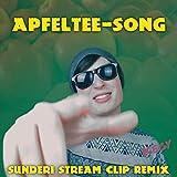 Apfeltee-Song (Sunderi Stream Clip Remix)