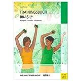 Sport-Tec Buch Trainingsbuch Brasil Faszientraining Lehrbuch Training und Alltag, 288 S.