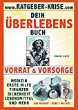 Ratgeber Krise: Überlebensbuch - Vorrat - Vorsorge