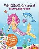 Mein Endlos-Stickerspaß Meerjungfrauen