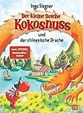 Der kleine Drache Kokosnuss und der chinesische Drache (Die Abenteuer des kleinen Drachen Kokosnuss, Band 28)