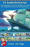 14 Kinderhörbücher : Eine Sammlung von 14 schönen Hörbüchern für Kinder inkl. Tiergeschichten und Abenteuergeschichten.