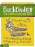 Buchkinder - Wochenplaner Kalender 2021, Wandkalender / Kinderkalender im Hochformat (25x33 cm) - Wochenkalender, Illustrationen aus Kinderhand, Humor
