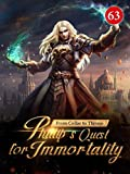 From Cellar to Throne: Zen's Quest for Immortality 63: The Designated Celestial Wolf Race (Tempered into a Martial Master: A Cultivation Series) (English Edition)