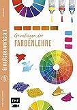Grundlagenwerkstatt: Grundlagen der Farbenlehre