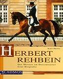 Herbert Rehbein, Der Meister im Dressursattel