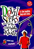 Devil Sticks: For the Complete Klutz