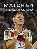 Match 64: The Maracanã