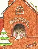 Sigi, die Maus im Lebkuchenhaus