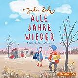 Alle Jahre wieder: Ein Kinderhörbuch von Bestsellerautorin Juli Zeh: 1 CD