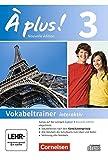 À plus ! - Nouvelle édition / Band 3 - Vokabeltrainer auf CD-ROM