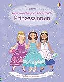 Mein Anziehpuppen-Stickerbuch: Prinzessinnen: mit über 400 Stickern, davon viele mit Glitzer