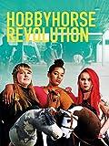 Hobbyhorse Revolution [OV/OmU]