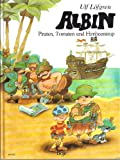Albin - Piraten, Tomaten und Himbeersirup