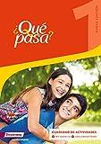 ¿Qué pasa? - Ausgabe 2016: Cuaderno de actividades 1 mit Lernsoftware und Audio-CD für Schüler