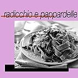 Pappardelle [Explicit]