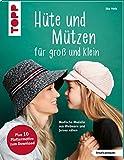 Hüte und Mützen nähen (kreativ.kompakt.): Modische Modelle aus Webware und Jersey nähen
