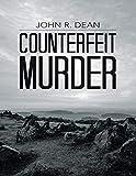 Counterfeit Murder (English Edition)
