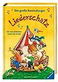 Der große Ravensburger Liederschatz: Die 100 schönsten Lieder für Kinder