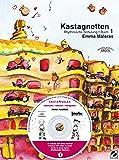 Kastagnetten. Rhythmische Schulung: Kastagnetten. Buch 1: Rhythmische Schulung
