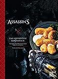 Assassin's Creed - Das offizielle Kochbuch: Rezepte der Bruderschaft der Assassinen (Gräfe und Unzer Einzeltitel)