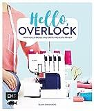 Hello, Overlock – Wertvolle Basics und erste Projekte nähen: Extra: Alle Basics zur Coverlock!