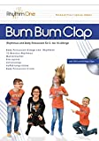 Bum Bum Clap: Rhythmus und Body Percussion für 5- bis 10-Jährige (inkl. DVD)
