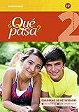 ¿Qué pasa? - Ausgabe 2016: Cuaderno de actividades 2 mit Lernsoftware und Audio-CD für Schüler