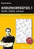 Kreuzworträtsel 1 leicht, mittel, schwer: Feine Schwedenrätsel für Genießer (Heines Rätselbibliothek)