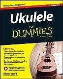 Ukulele For Dummies (English Edition)