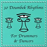 Drum and Dance: 30 Doumbek / Djembe Rhythms
