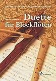 Duette für Blockflöten/ Alte Musik aus Irland, England und Schottland (Blockflöte Noten)