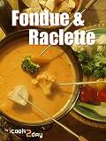 Fondue & Raclette (English Edition)